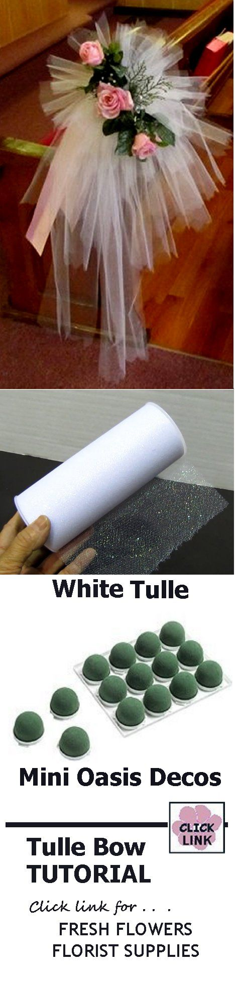 Tulle Bow Tutorial - Easy Photo Directions for Pew Bows    - Click Link for products needed