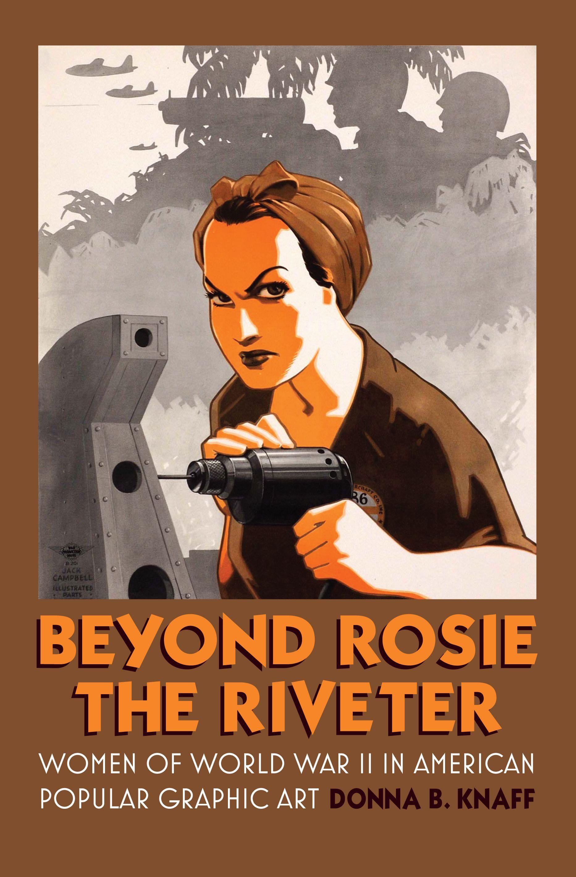 7f6d2629 rosie the riveter art | Beyond Rosie the Riveter | Female Form ...