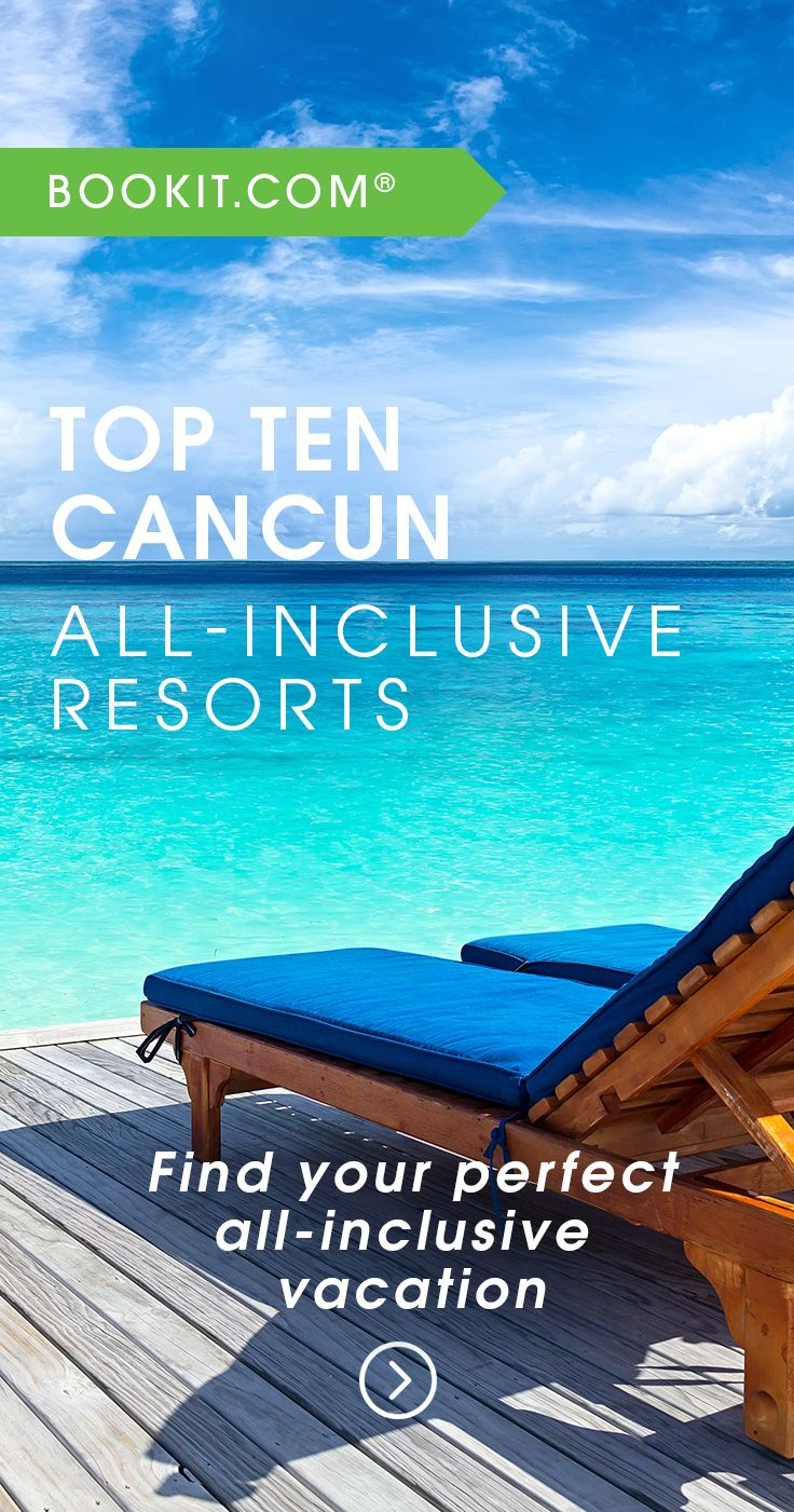Cheap All Inclusive Family Vacation: The BookIt.com 2017 Top Ten Cancun All-Inclusive Resort