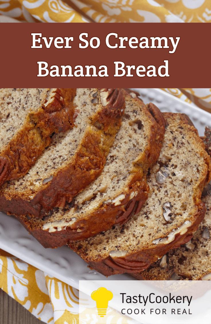 Ever So Creamy Banana Bread in 2020 | Banana bread, Award ...