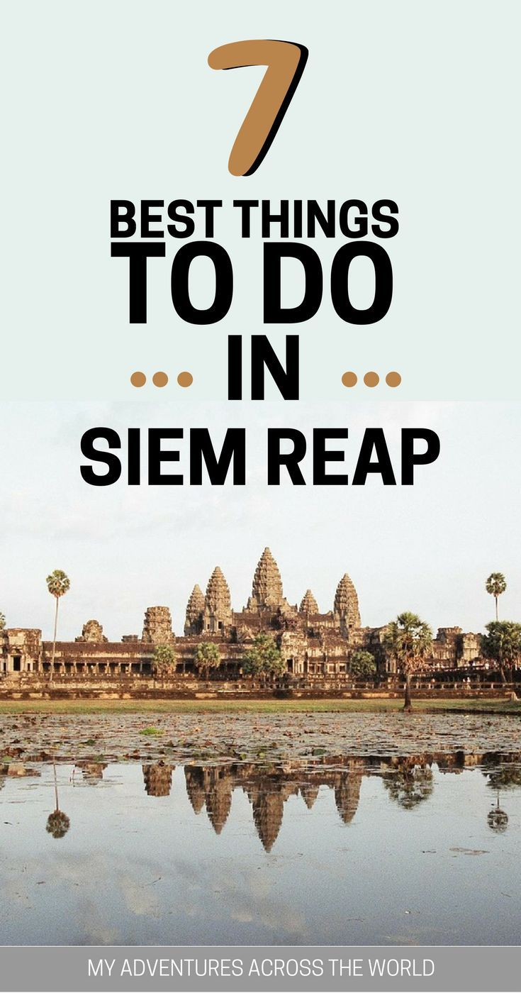 Angkor Wat is definitely one of the best things to do in Siem Reap and the main reason why people travel there, but there is much more than that. Discover what to do in Siem Reap + Angkor Wat temple tips. #AngkorWat #SiemReap #Cambodia via @clautavani