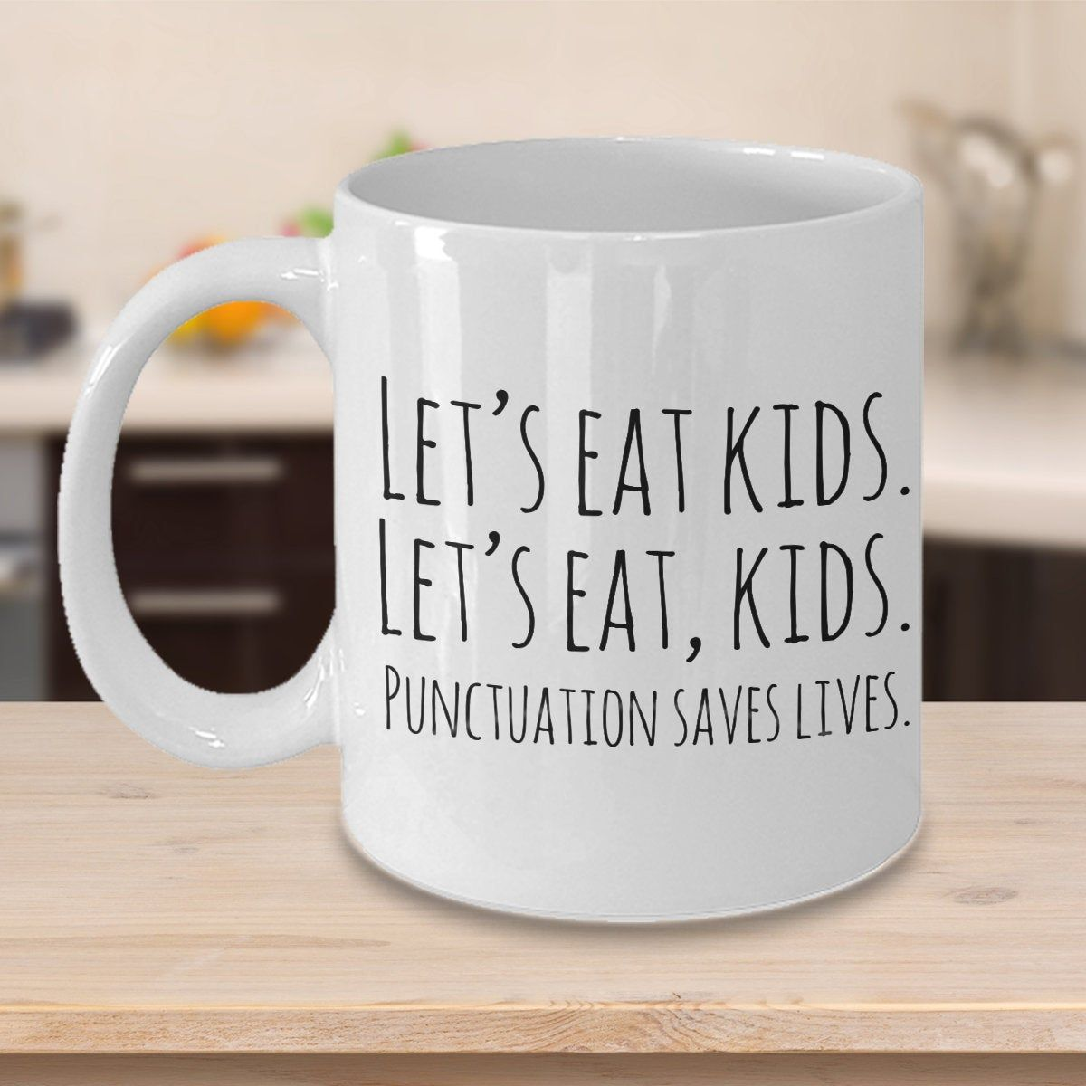 Let S Eat Kids Funny Grammar Mug Punctuation Lover Gift Etsy In 2020 Teacher Quotes Funny English Teacher Gifts Grammar Humor