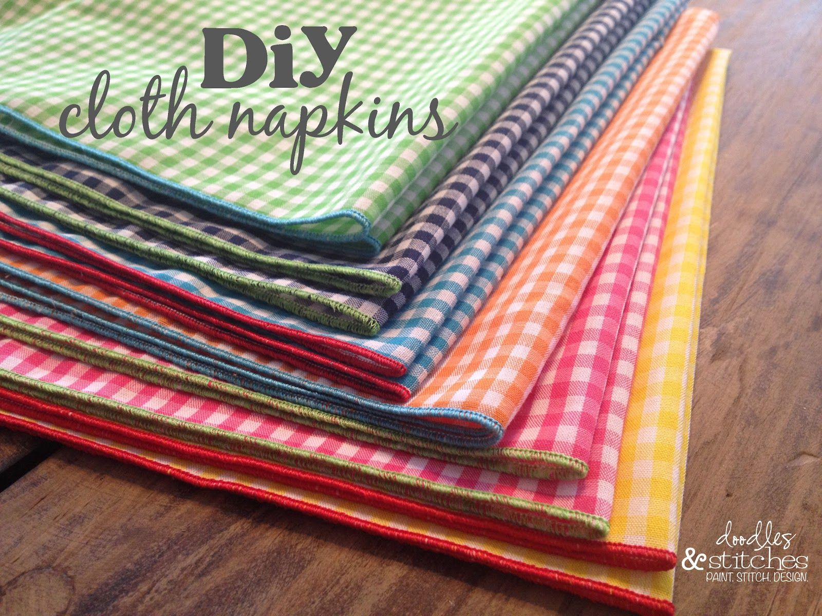 Diy Cloth Napkins Tutorial Doodles Stitches Serger Sewing