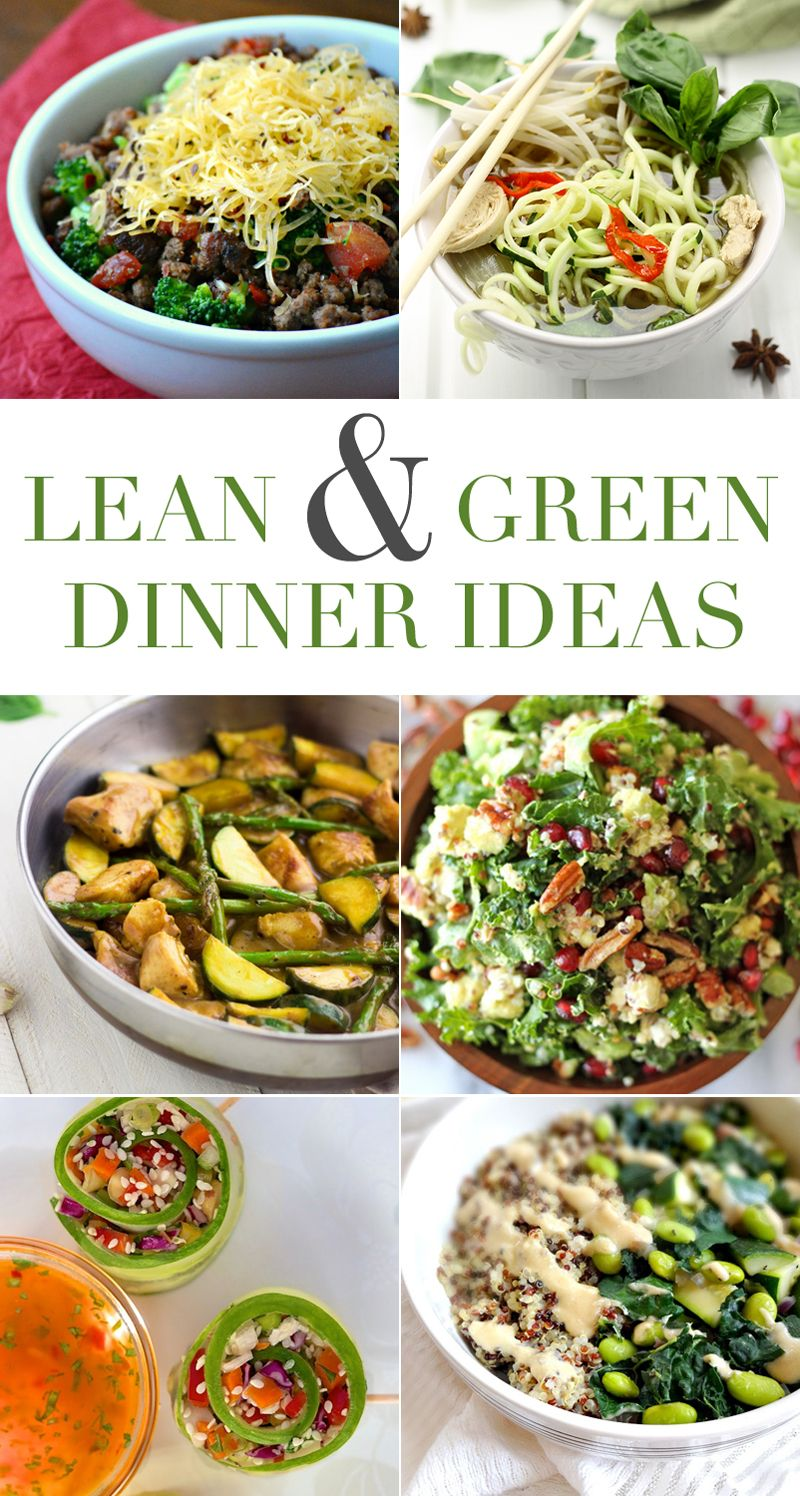 6 Lean And Green Dinner Ideas Our Holly Days Lean And Green Meals Lean Meals Greens Recipe