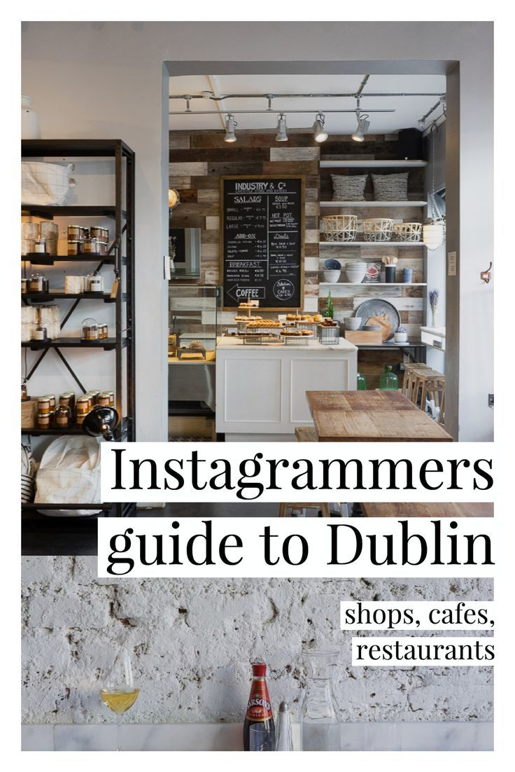 An Instagrammers Guide to Dublin in 2020 Dublin
