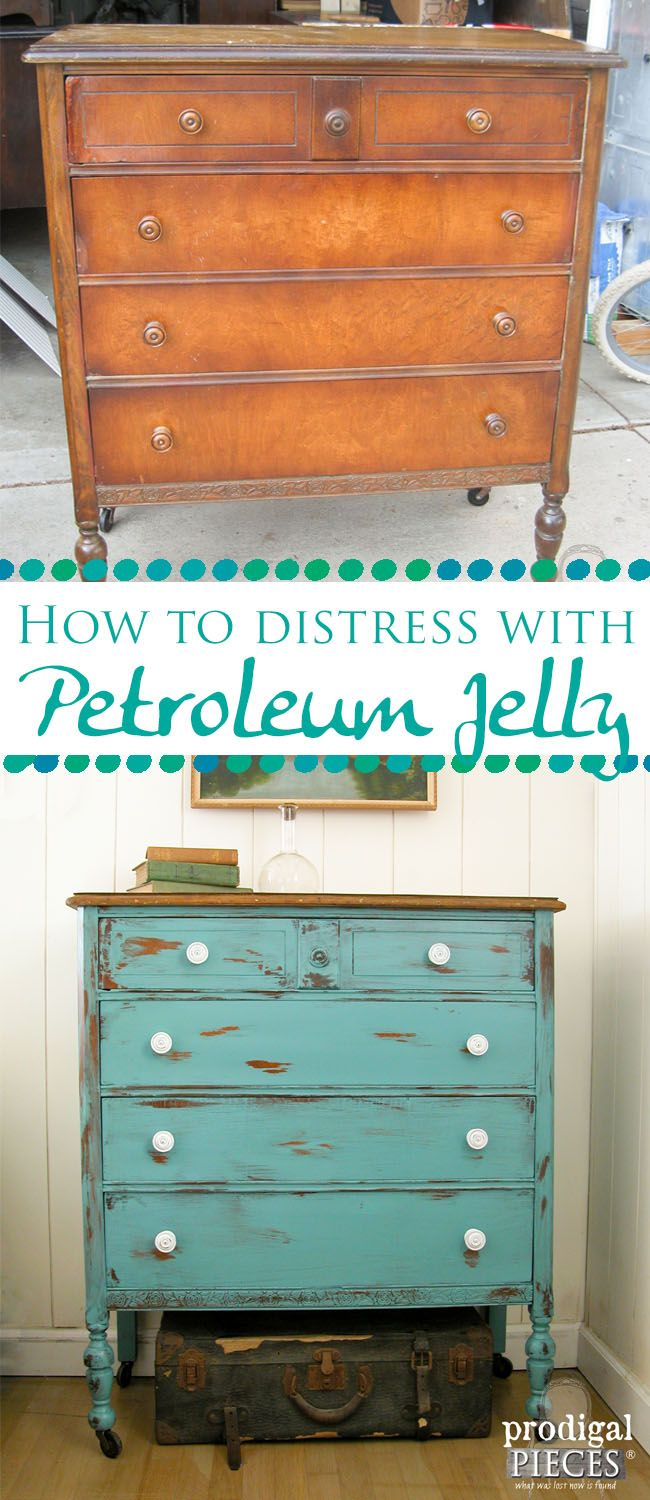 Distress Paint With Petroleum Jelly Prodigal Pieces Diy Furniture Plans Diy Furniture Distressed Painting