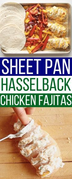 Cheesy Chicken Hasselback Fajitas | 7 Easy Chicken Dinners You Can Make On A Sheet Pan