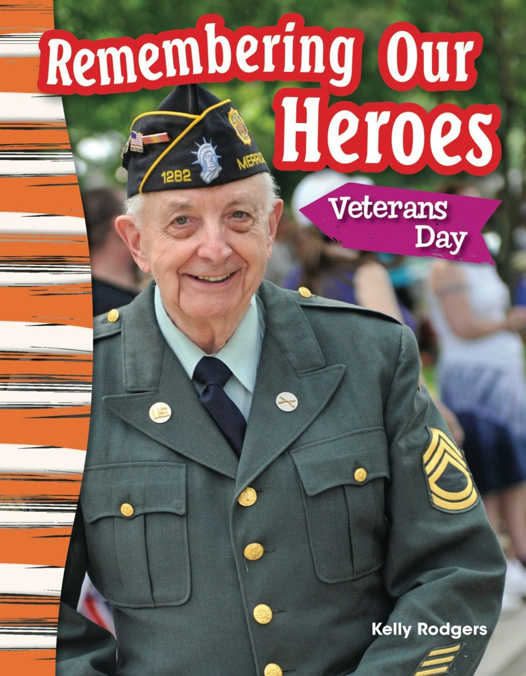 Remembering Our Heroes Veterans Day Ebook