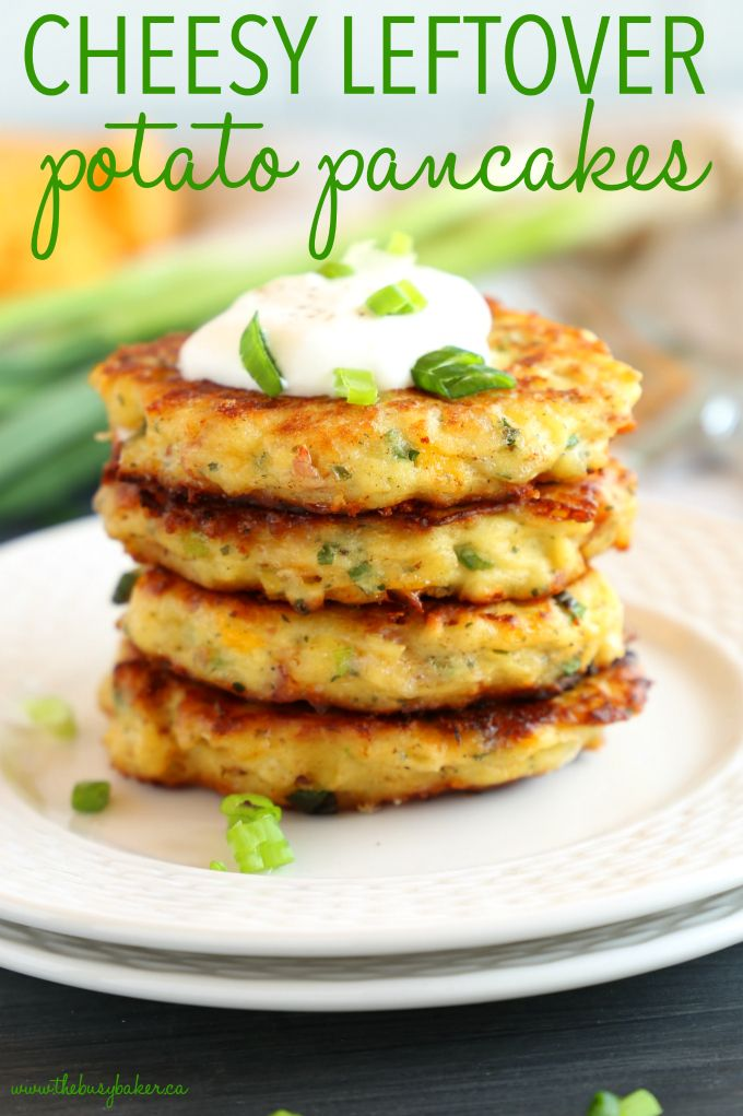 Cheesy Leftover Mashed Potato Pancakes - The Busy Baker