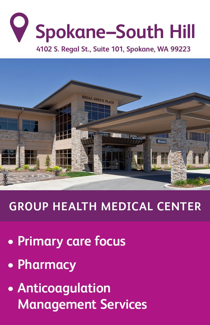 The Group Health South Hill Medical Center in Spokane