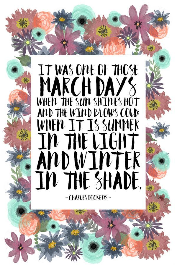 March Days Spring quotes, March quotes, Inspirational quotes