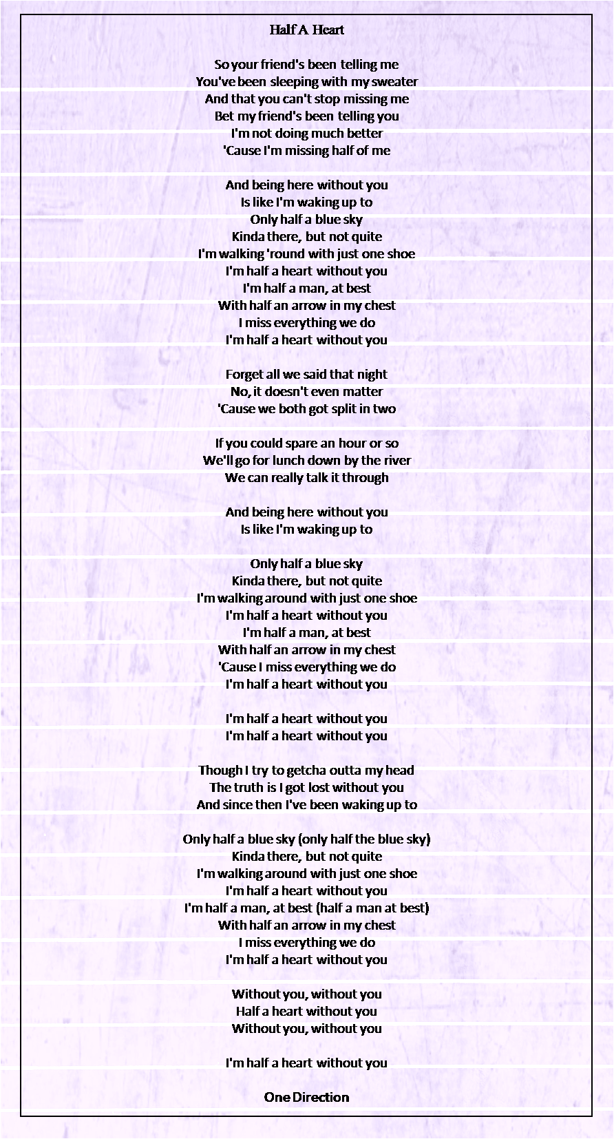 Half A Heart One Direction One Direction Lyrics Summer Love One Direction One Direction Songs