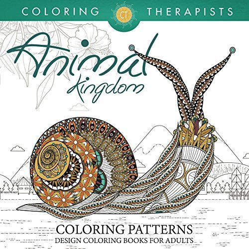Animal Kingdom Coloring Patterns Pattern Books For Adults