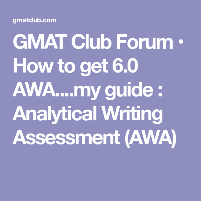 The Gmatclub Definitive Guide To The Awa 2019 Edition Analytical