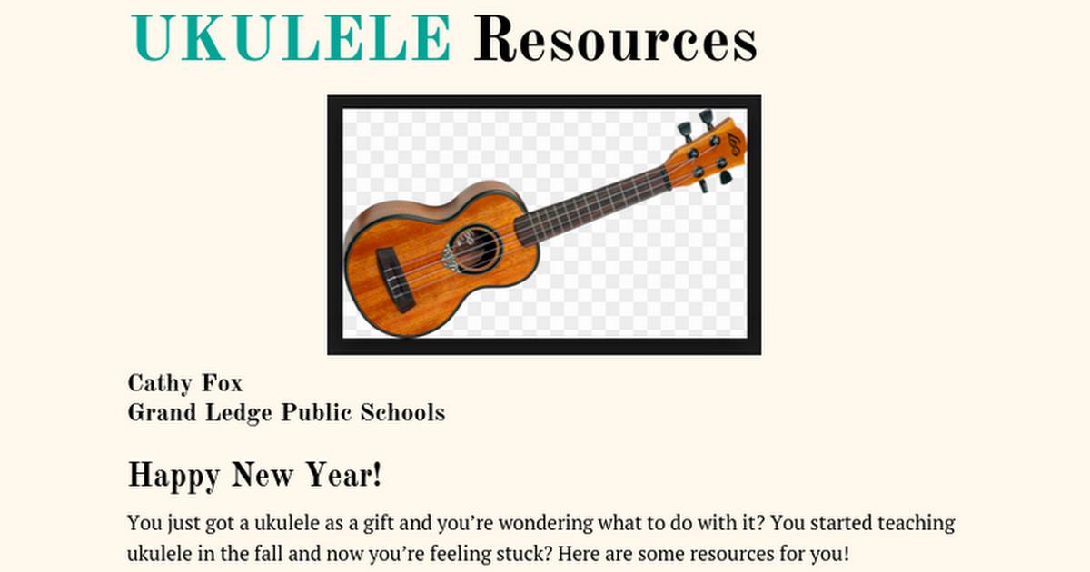 UKULELE Resources Cathy Fox Grand Ledge Public Schools