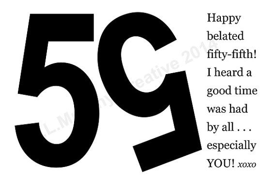 DOWNLOAD 55th Birthday Turning 55 Belated Happy Milestone Humor Bi