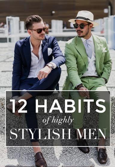 12 Habits of Stylish Men
