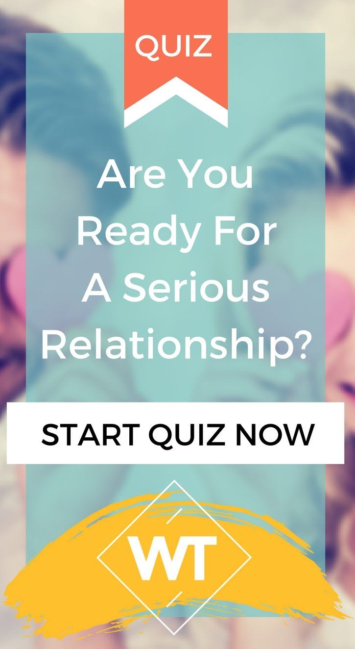 Am i ready to be in a relationship quiz