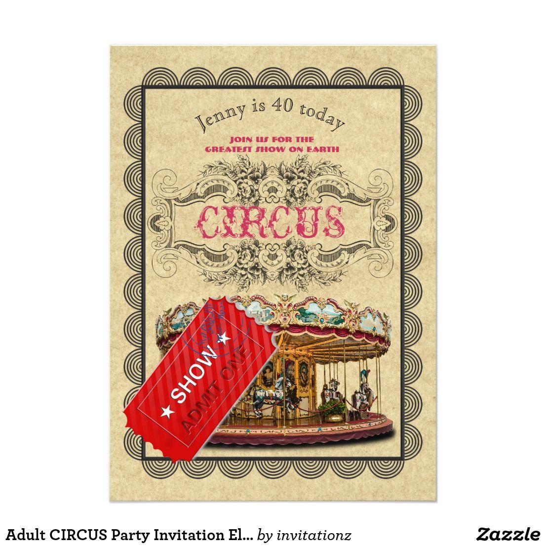 Adult CIRCUS Party Invitation Elegant Vintage