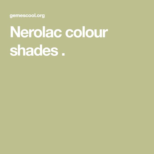 Nerolac Colour Shades Shade Card Paint Shades Color Catalog