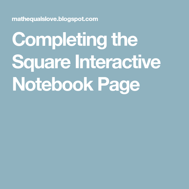 Completing the Square Interactive Notebook Page | Quadratic ...
