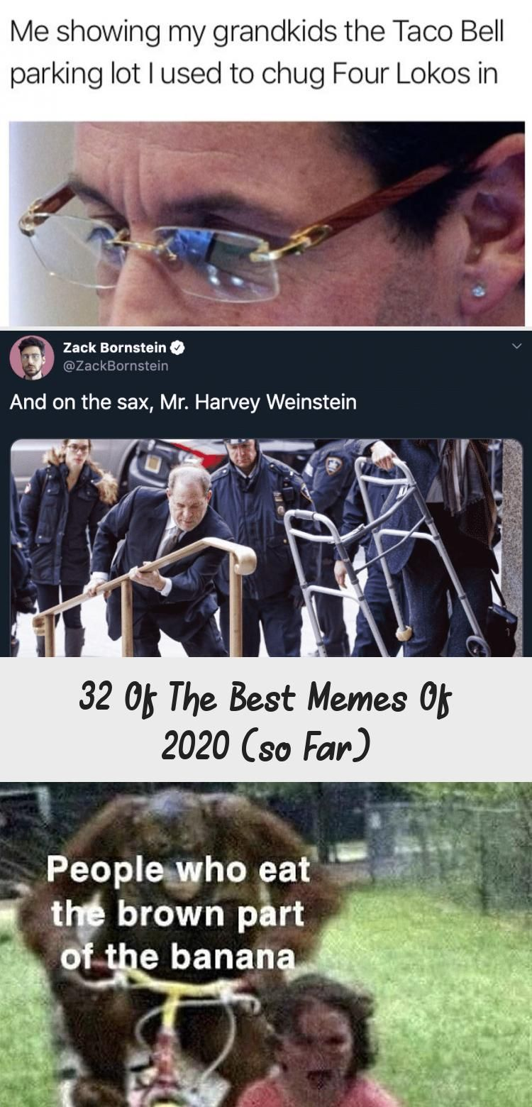 Is It Only January So Much Has Happened In The First Month Of 2020 So Of Course The Memes Of The Month Are Going To Reflect Th Best Memes Memes Guy Pictures