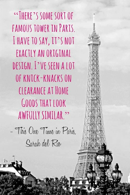 Paris Quotes Quotes about Paris from