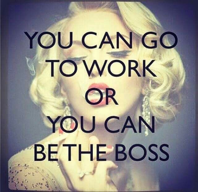 Im Going To Be My Own Boss Quotes Business Quotes Quotes