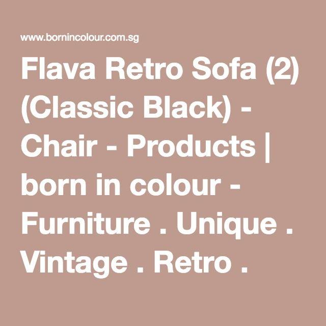 Flava Retro Sofa (2) (Classic Black) - Chair - Products | born in colour - Furniture . Unique . Vintage . Retro . Industrial . Scandi | Singapore