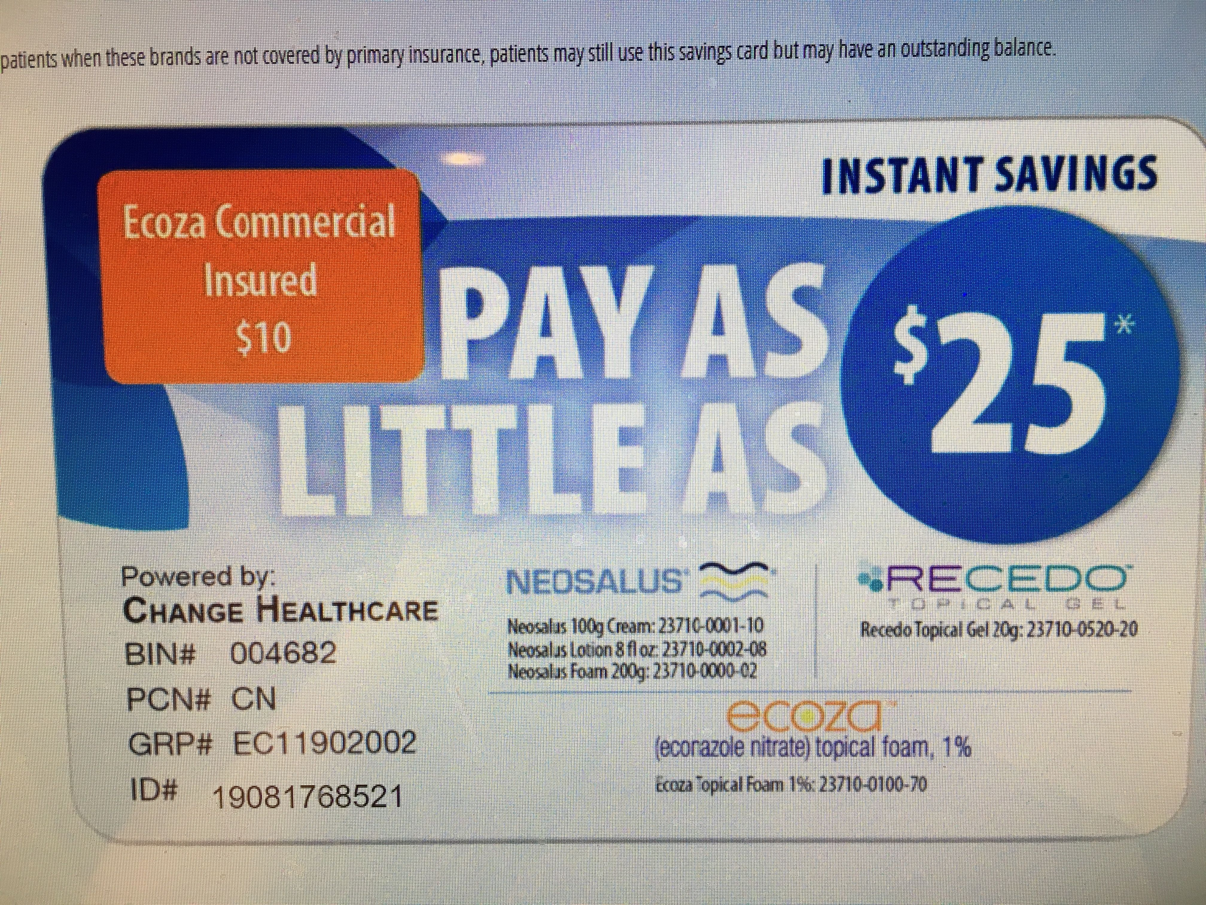 RECEDO GEL pay first 25 if insured or 150 if not