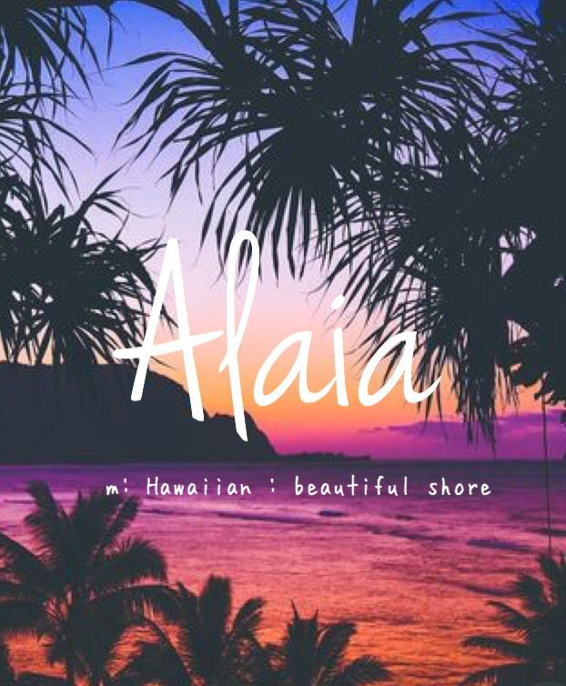 Alaia – unique baby girl name! Pronounced: Ah-LYE-ah #babynamesboy