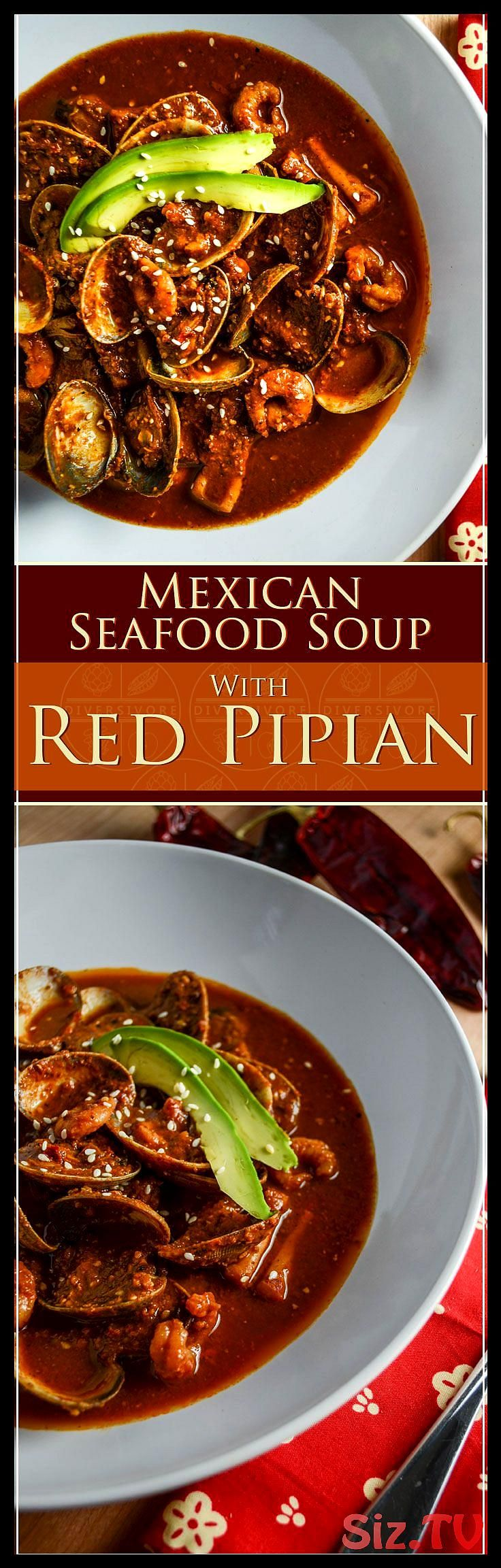 Red Pipian Seafood Soup Red Pipian Seafood Soup Mole Doesn T Have To Be Insanely Complicated Red Pipian Sauce Is Packed With Flavour But Fairly Easy To Prepare And To Transform Into A Rich Velvety Soup Mexican Red Pipian Seafood Soup