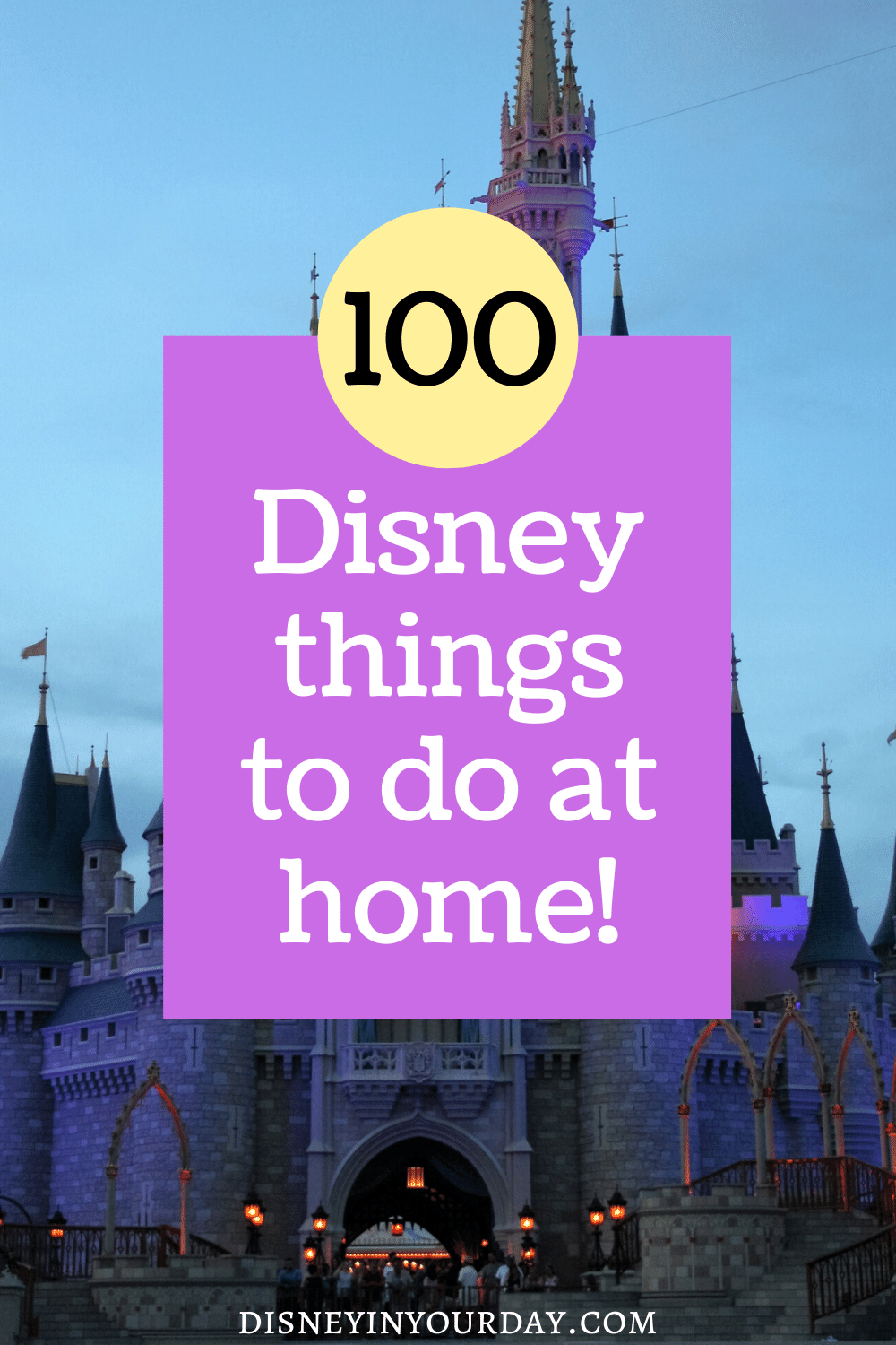100 Disney things you can do at home - stuck at home for awhile? If you're feeling bored, there are still lots of ways to put some Disney into your day! How many of these 100 things have you already done, and which ones do you most want to try? Disney in your Day #disneyinyourday #disneyathome #disneydiy #disneycrafts #disneymovies #disneyplus #disneyrecipes #disneybounding