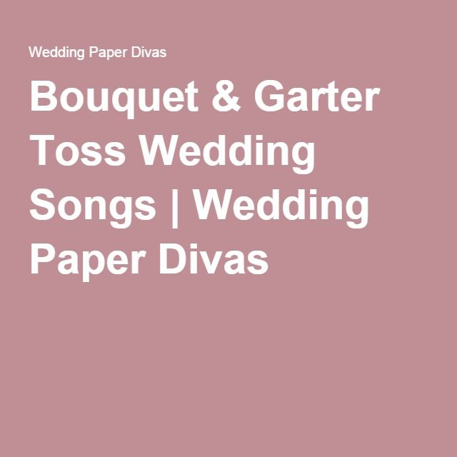 Garter Toss Songs: Pin On ~Happily Ever After~