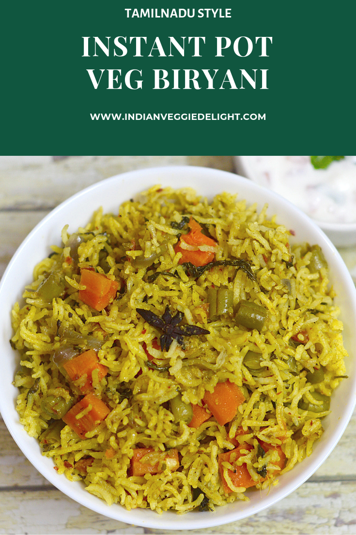 Instant Pot Veg Biryani South Indian Biryani Recipe Recipe Veg Biryani Biryani Recipe Biryani