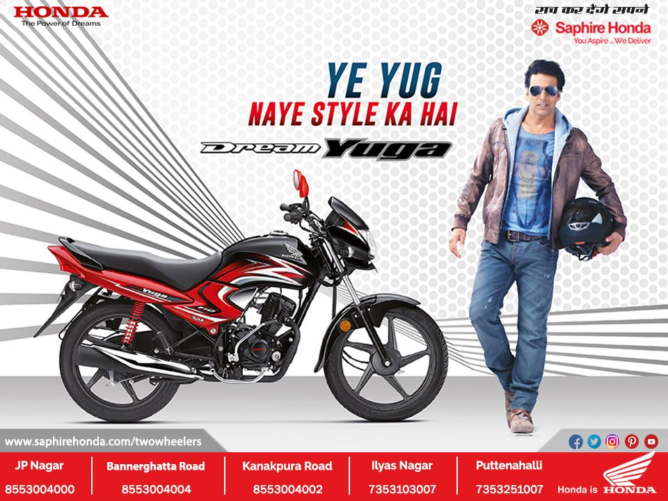 Ye Yug Naye Style Ka Hai Dream Yuga At Saphire Honda Two Wheeler Honda Honda Bikes Car Dealer