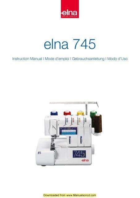 Elna 745 Serger Sewing Machine Instruction Manual Elna 745 Serger - instruction manual