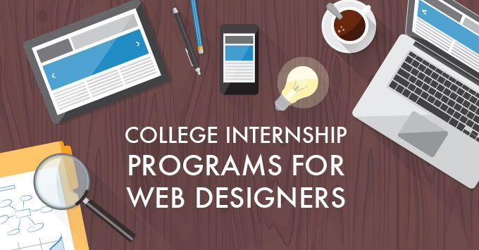 College Internship Program A Must For Web Designers Web Development Design Website Design Website Design Company