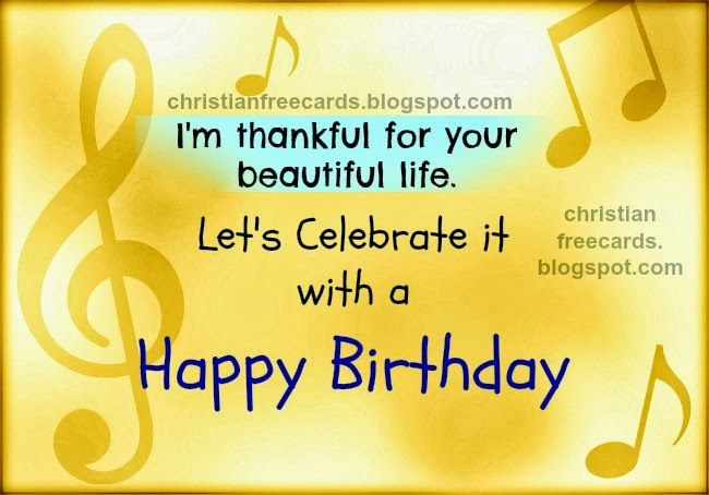 I'm thankful for you  Happy Birthday  Free birthday card for
