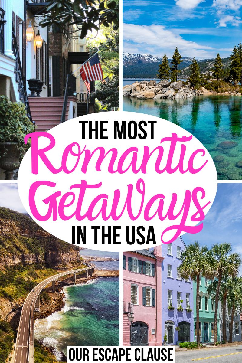 25 Most Romantic Getaways In The Usa In 2020 Weekend Getaways For Couples Honeymoon Places Romantic Getaways