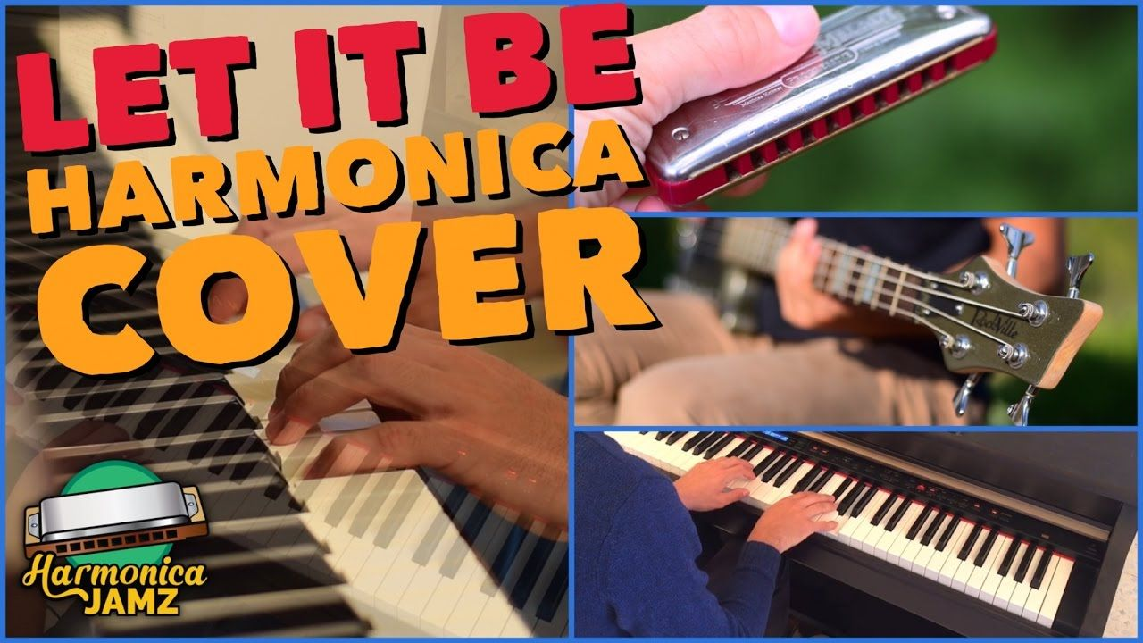 Let It Be HARMONICA, Piano & Electric Guitar cover