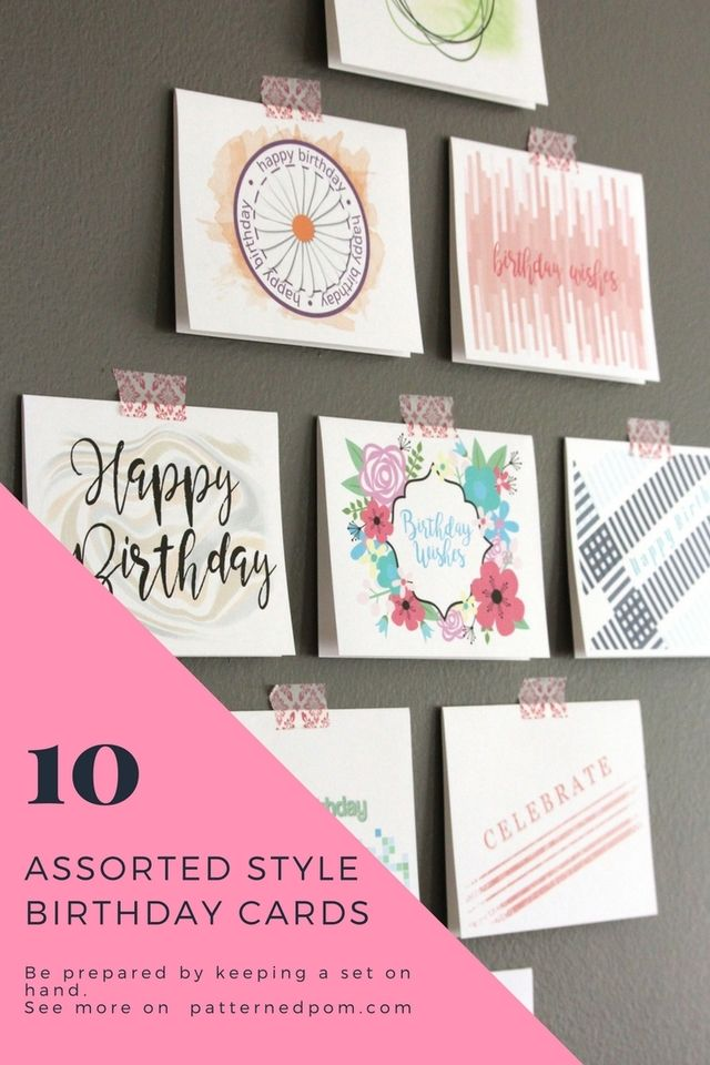 Be Prepared By Keeping An Assorted Set Of Birthday Cards On Hand