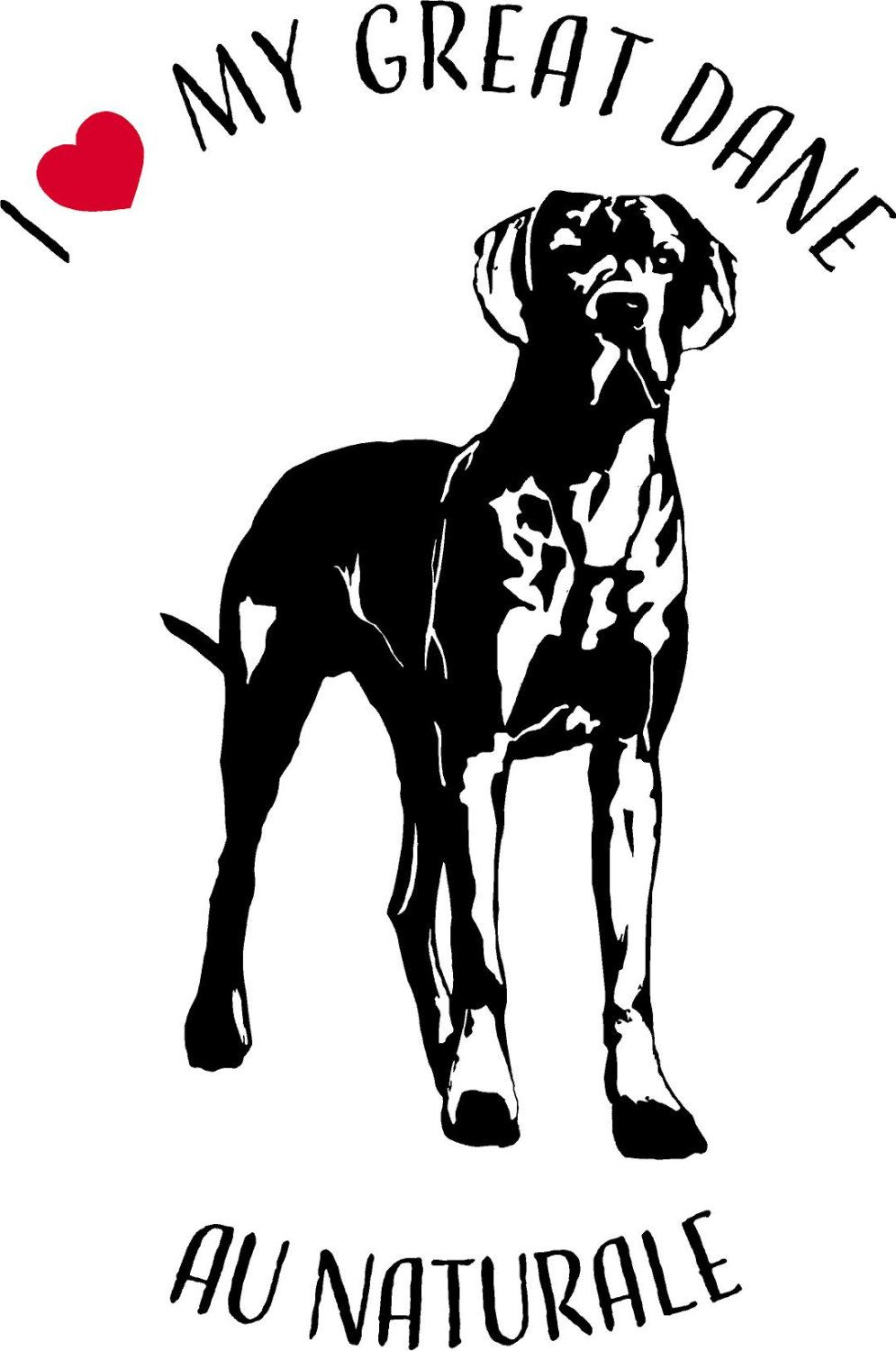 I Love My Great Dane Window Decal By Hoernercornercrafts On Etsy