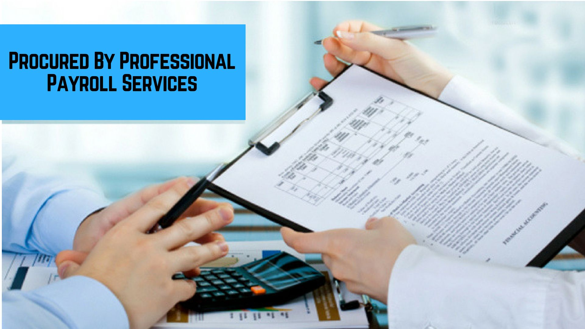 Advantages Procured By Professional Payroll Services Payrollservice Payrolladvice Financialservices Financial Advisors