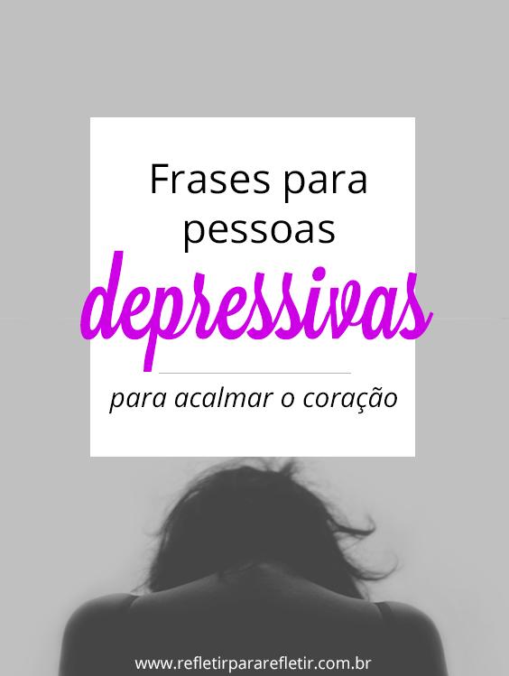Frases Para Pessoas Depressivas Frases De Pessoas
