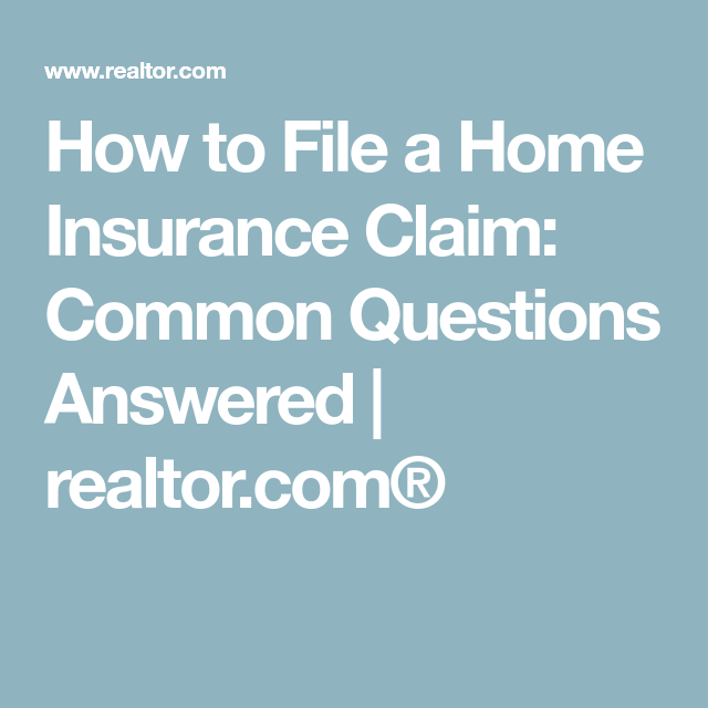 How To File A Home Insurance Claim Is It Worth It Or Will You