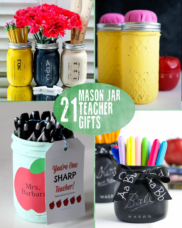 21 Mason Jar Teacher Gifts Idee Per La Scuola Idee Insegne