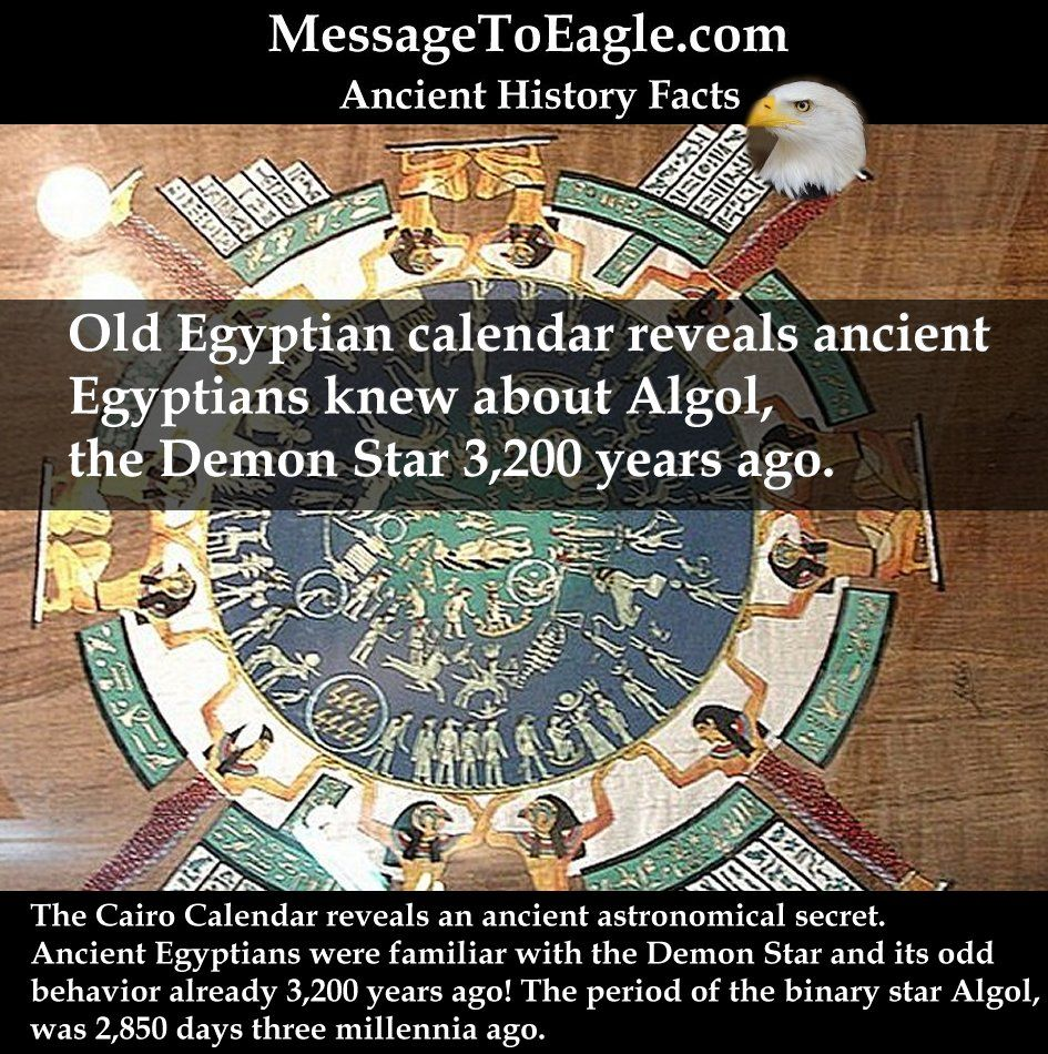 Ancient History Facts: Old Egyptian calendar reveals ancient Egyptians knew  about Algol, the Demon Star 3200 years ago.