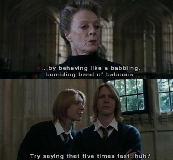 I love you Fred and George