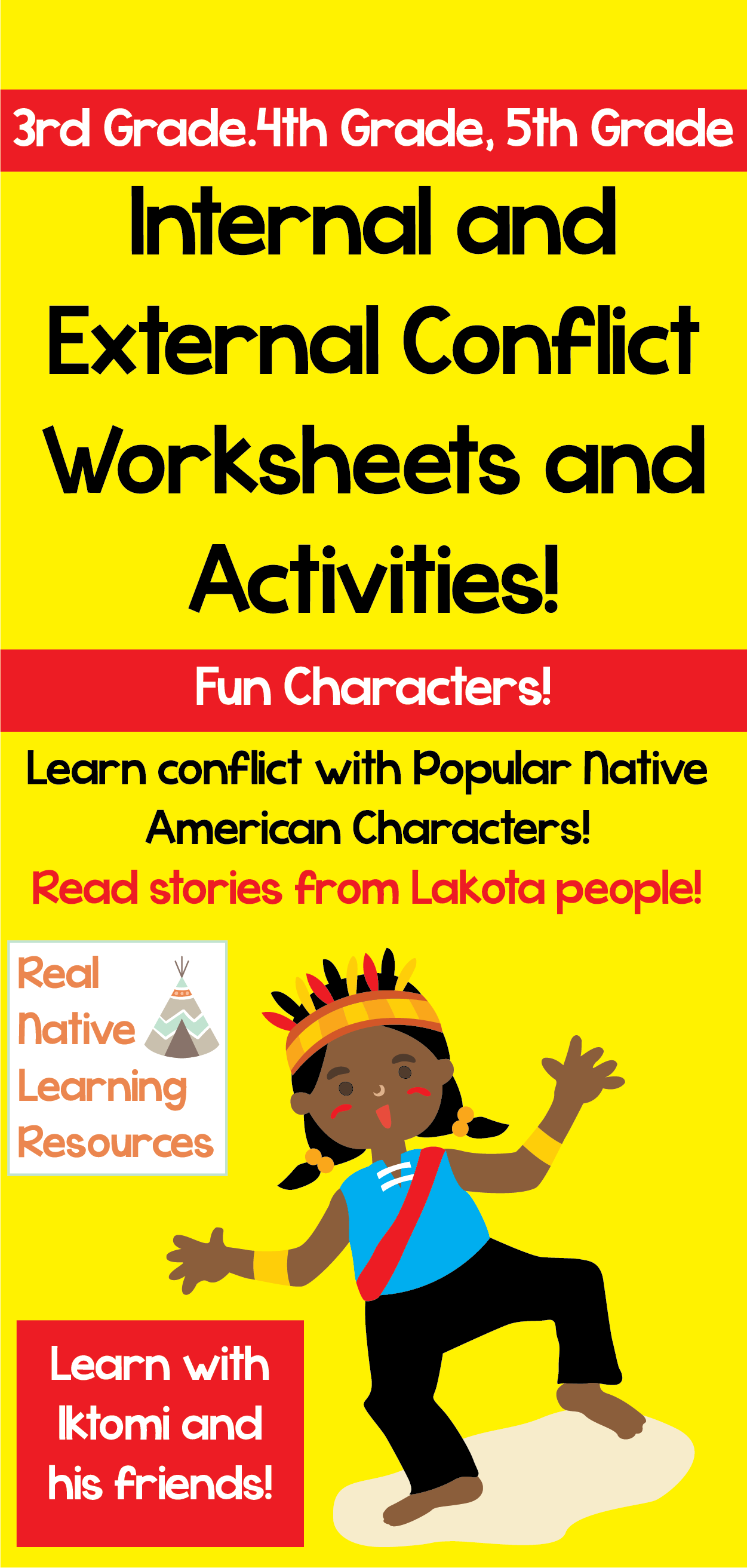 Internal And External Conflict Activities With Iktomi And